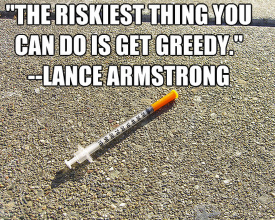 """""""The riskiest thing you can do is get greedy."""""""