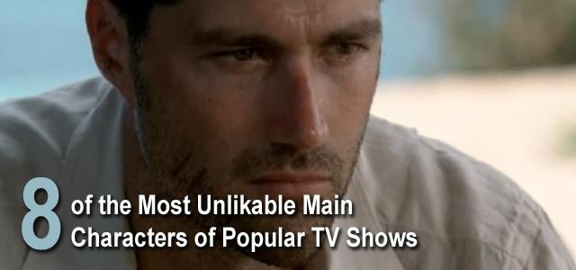 unlikable tv main characters