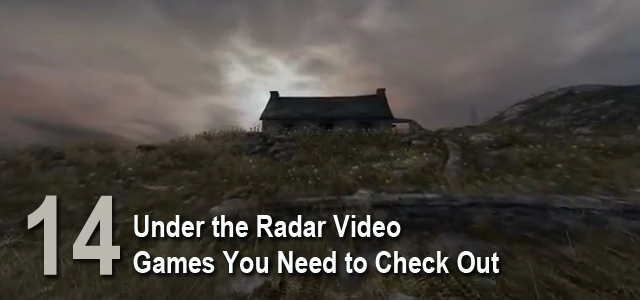 Under the Radar Video Games to Check Out