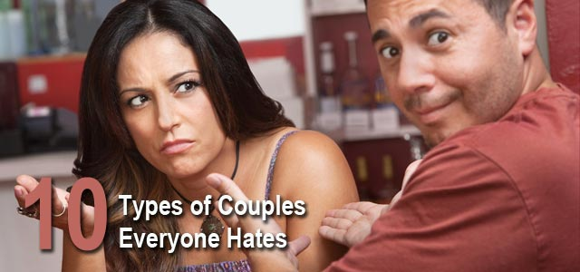 types-of-couples-everyone-hates