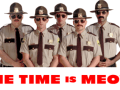 MOTHER OF GOD! 'Super Troopers 2' Is Definitely Happening, But Thorny And The Boys Need Your Help! (Video)