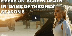 Supercut: Every Death From 'Game Of Thrones' Season 5, Grab A Snickers This Is Going To Take Awhile