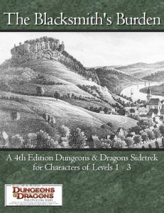 The Blacksmith's Burden (4th Edition D&amp;D)