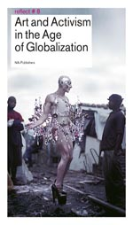 Art and Activism in the Age of Globalization