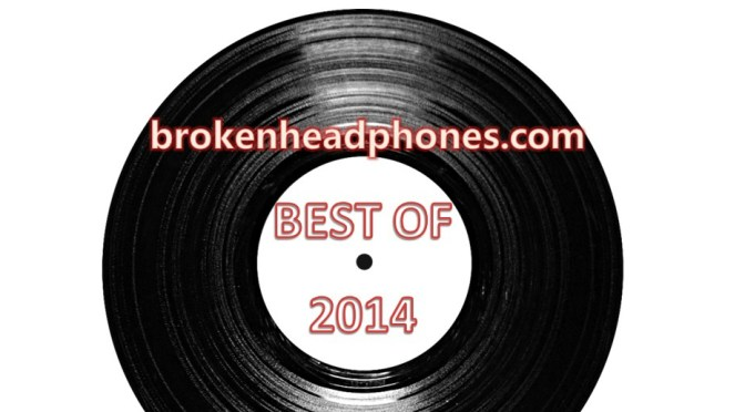 Best Of / Worst Of / Whatever Of… 2014