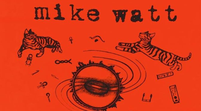 "Album Review: Mike Watt – <i>""Ring Spiel"" Tour '95</i>"