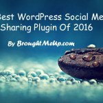 10 Best WordPress Social Media Sharing Plugins Of 2016