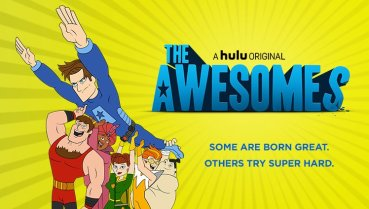 The Awesomes - Day of Awesomes, Part 1