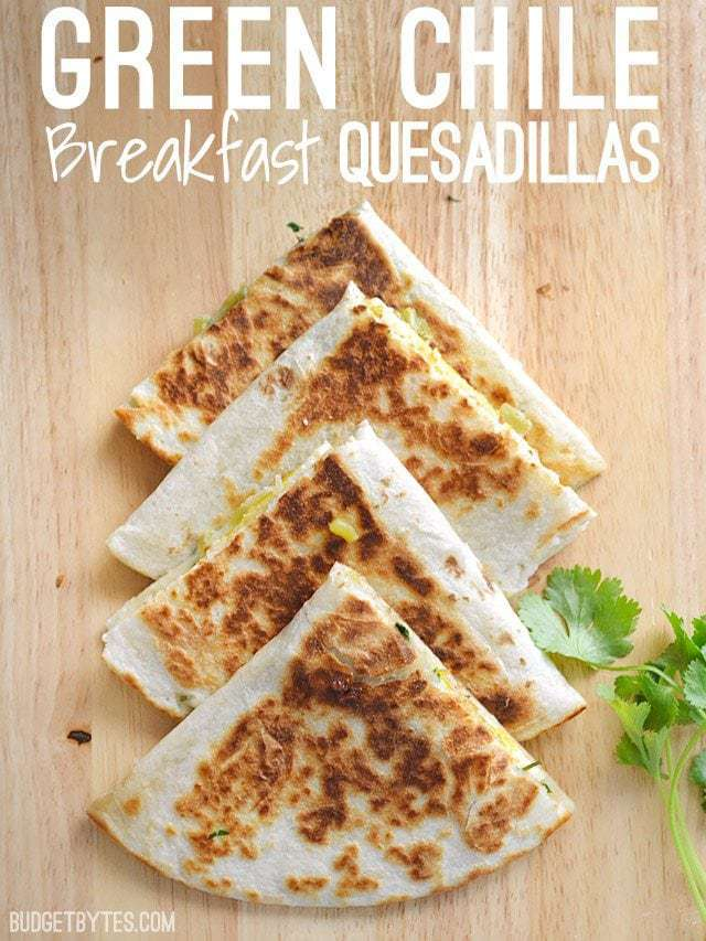 Green Chile Breakfast Quesadillas - BudgetBytes.com