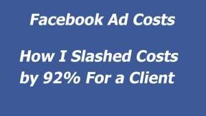 Facebook Advertising Slashing Ad Costs Case Study