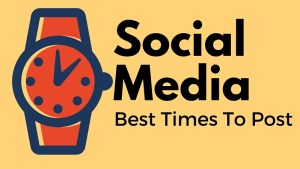 Social Media Best Times To Post