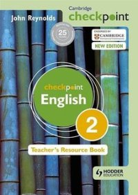 Cambridge-checkpoint-english tEACHERS' BOOK 2 Reynolds