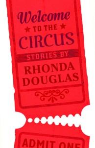 Rhonda Douglas Welcome Circus