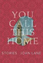 joan-lane-you-call-this-home