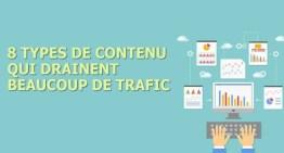 Les 8 types de contenu qui vous apportent du trafic