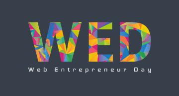 Le Web Entrepreneur Day, la journée de tous les entrepreneurs !