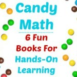 Candy Math:  6 Fun Books For Hands-On Learning