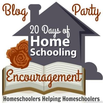 20 Days Of Homeschooling  Encouragement Blog Party!
