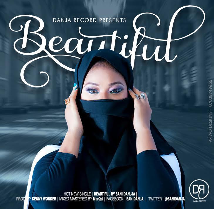 Sani Danja - Beautiful (Prod. Kenny Wonder) | @sanidanja