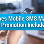 What Does Mobile SMS Marketing & Promotions Include?