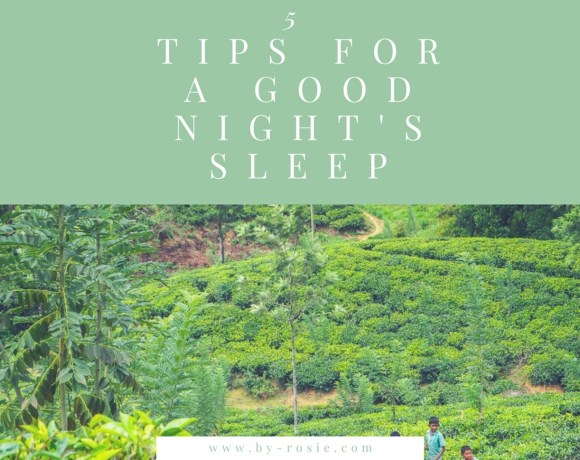 5 tips for a good nights sleep