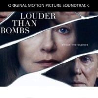 LOUDER THAN BOMBS: DVD and Soundtrack News!