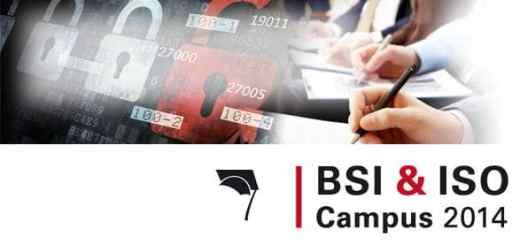 Der BSI & ISO Campus 2014 liefert Unternehmen wichtige Hinweise zu normgerechter IT-Sicherheit