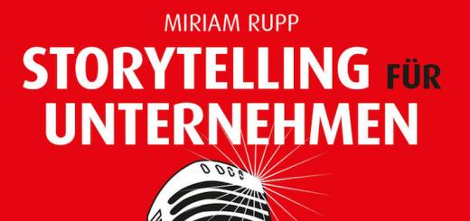miriam rupp - storytelling für unternehmen