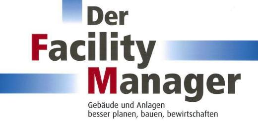 Tipps zur CAFM-Einführung und Digitalisierung in CREM und FM sind Themen in der aktuellen Ausgabe von Der Facility Manager