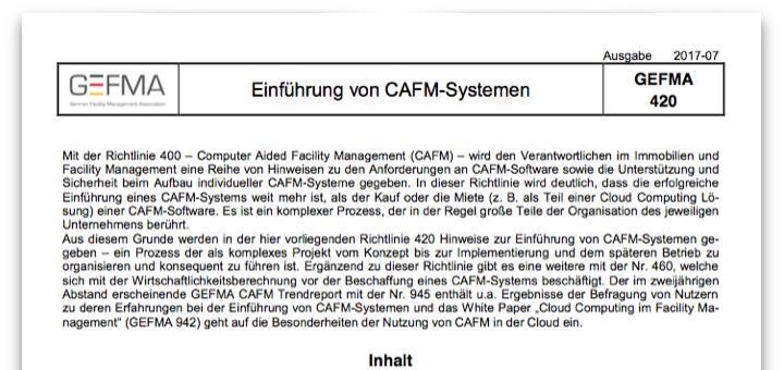 Die Neuauflage der Richtlinie GEFMA 420 Einführung von CAFM-Systemen fasst kurz und knapp alles Wichtige von der Planung bis zum Betrieb einer Software für das FM zusammen