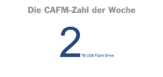 Die CAFM-Zahl der Woche ist die 2 – für USB-Sticks, die Betrüger bei Amazon mit angeblich 2 TB Kapazität zu Spottpreisen anbieten