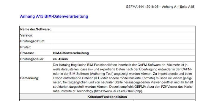 Die GEFMA 444 ist um einen weiteren Katalog gewachsen: Der Katalog A15 fokussiert auf die Verträglichkeit von CAFM-Software mit grundlegenden Daten-Fragen des BIM