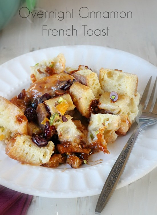 Overnight cinnamon french toast with dried fruit and nuts