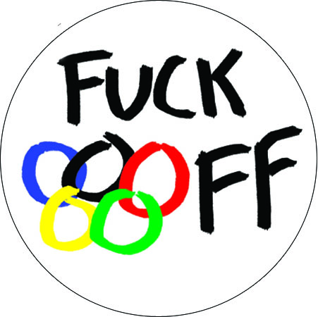 Olympics fuck off