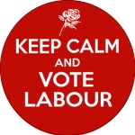 keep calm and vote Labour