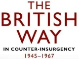 Review of David French's 'The British Way in Counter-Insurgency, 1945-1967′ by David Charters