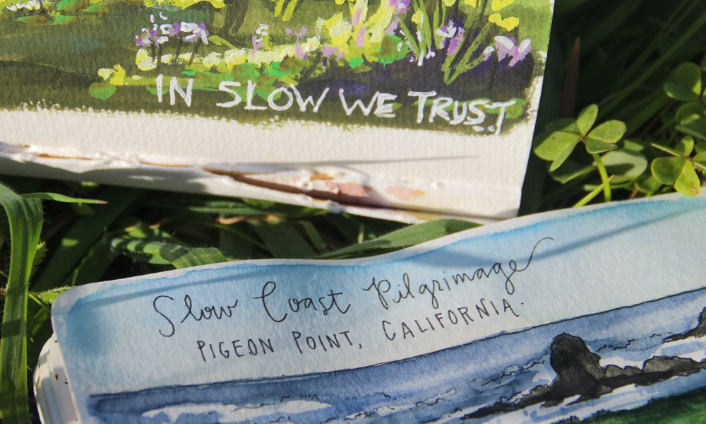 Sketching California: Two pilgrims on the Slow Coast.