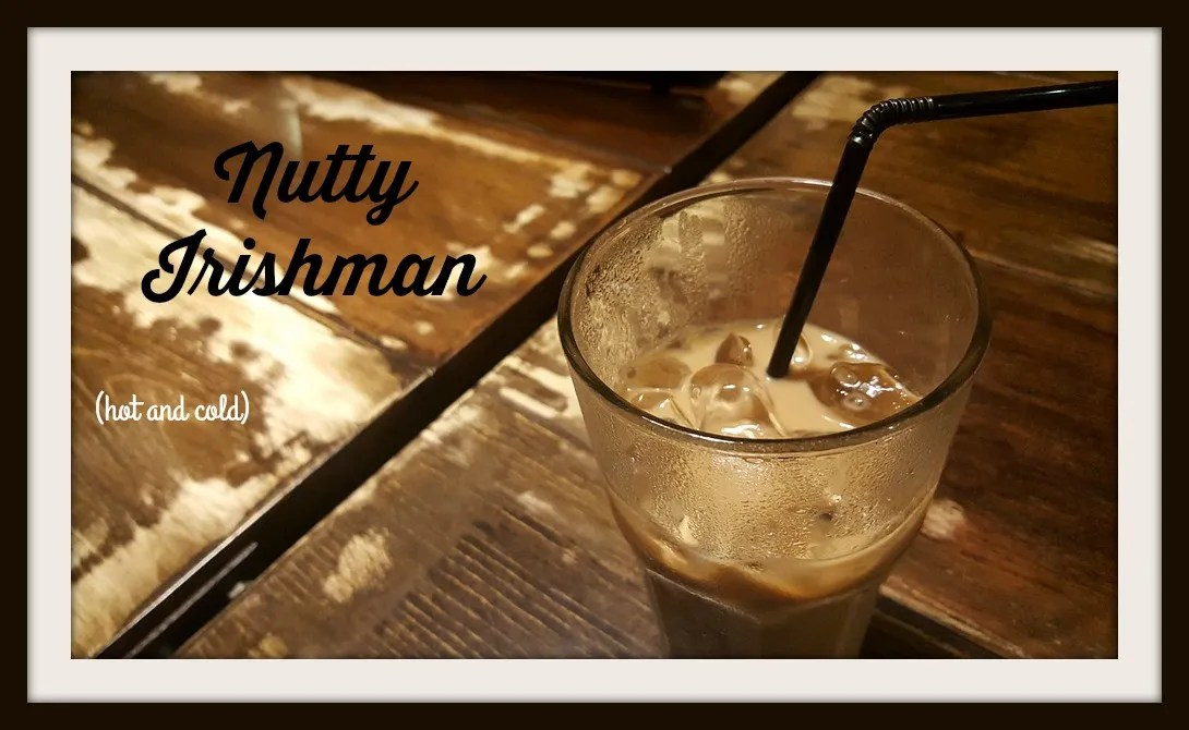 Nutty Irishman: Hot and Cold