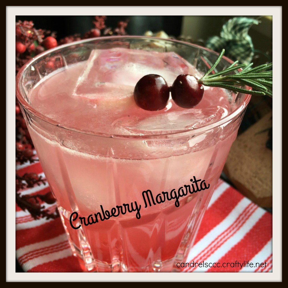 Feeling Festive with a Cranberry Margarita