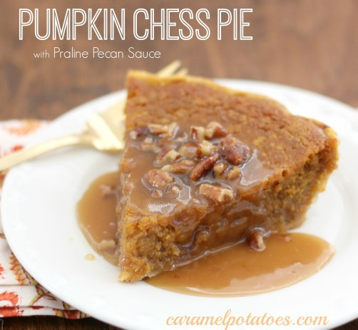 Caramel Potatoes » Pumpkin Chess Pie with Praline Pecan Sauce