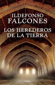 los-herederos-de-la-tierra-de-ildefonso-falcones