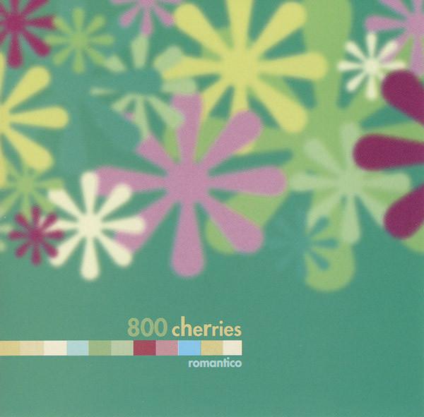 800 cherries romantico