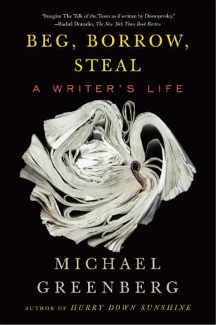 Beg Borrow Steal by Michael Greenberg; design by John Gall / artwork by Cara Barer (Other Press September 2009)