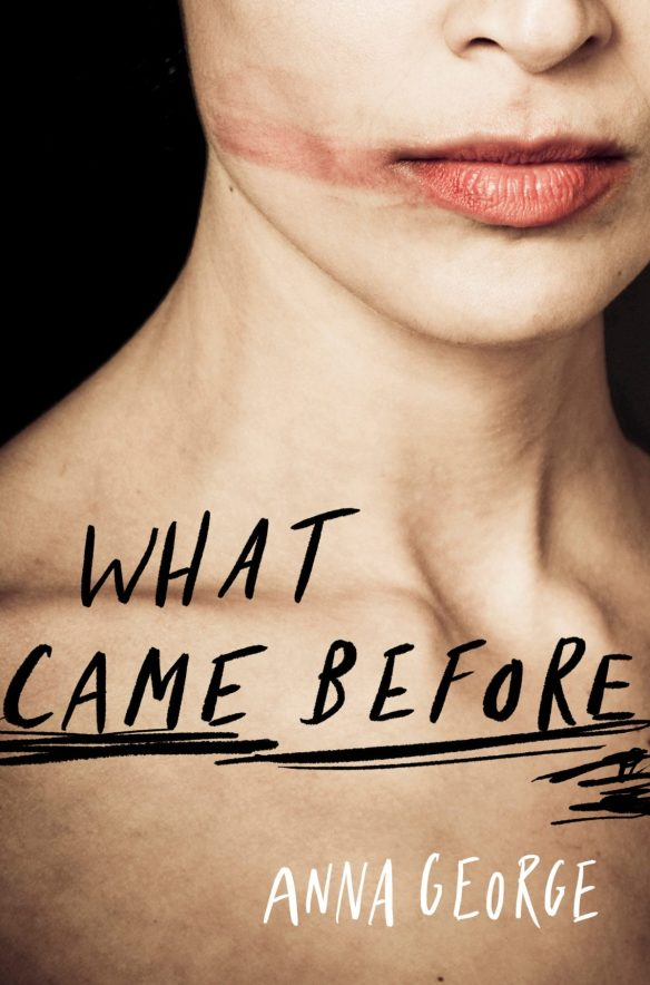 What Came Before by Anna George; design by Laura Thomas