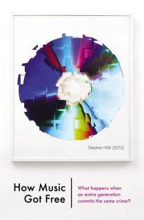 How Music Got Free by Stephen Witt; design by James Paul Jones (The Bodley Head / June 2015)