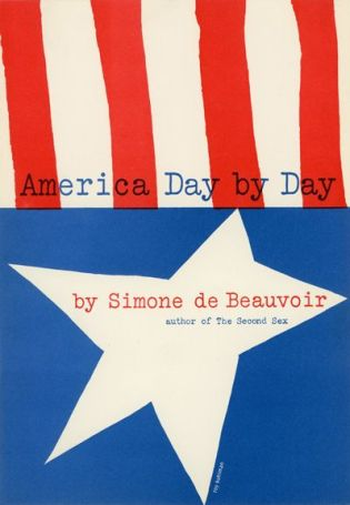 'America Day by Day' by Simone de Beauvoir. Grove Press, 1953. Hardcover. Cover designed by Roy Kuhlman.