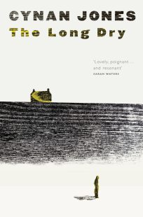 The Long Dry by Cynan Jones; ; design Jenny Grigg