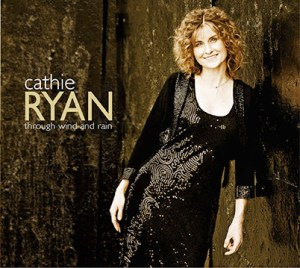 Through Wind and Rain - Cathie Ryan