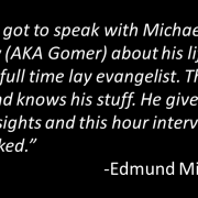Lay Evangelist Michael Gormley Video Interview
