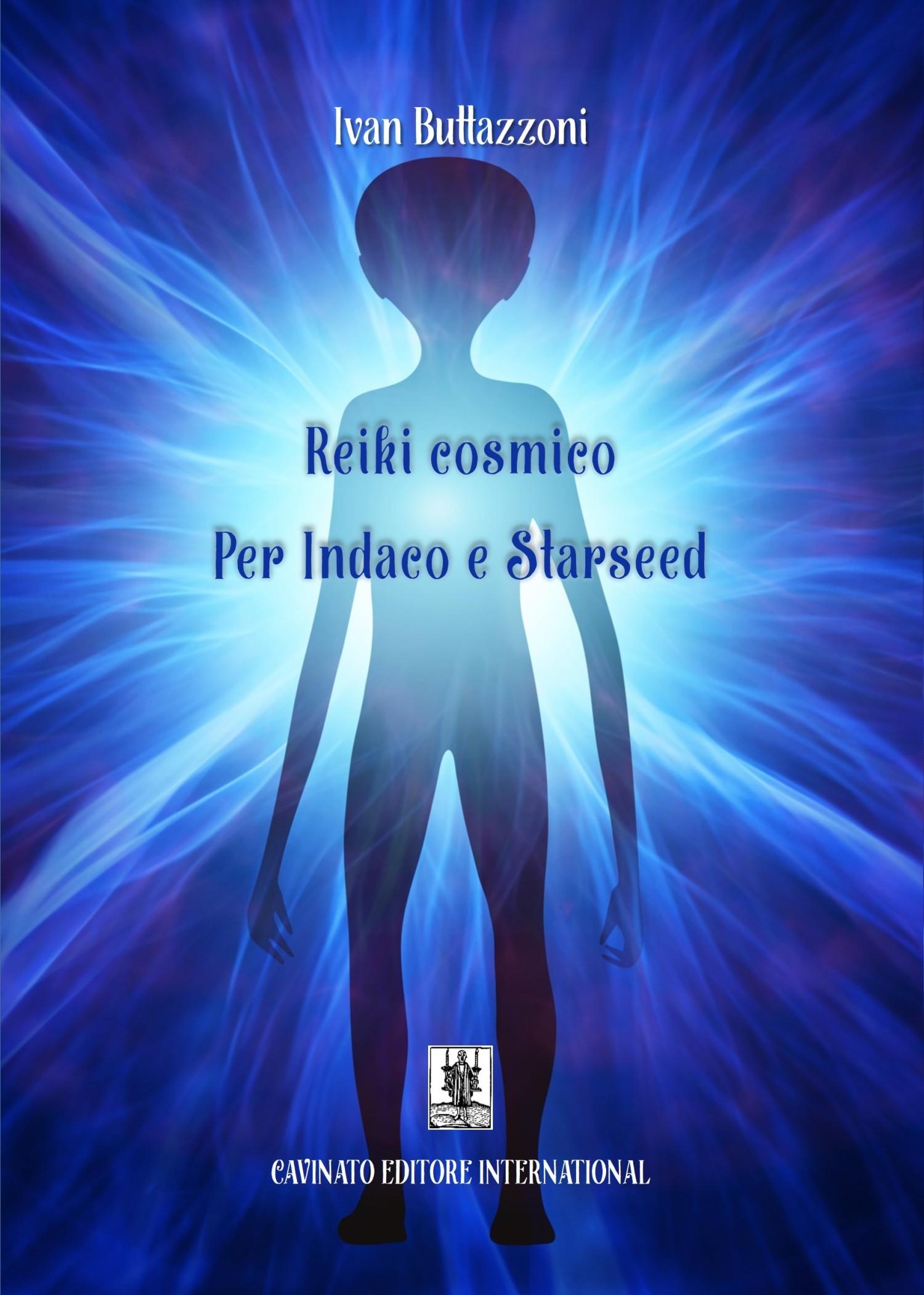 REIKI COSMICO PER INDACO E STARSEED